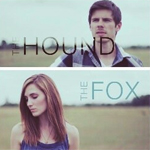 Hound and the Fox